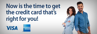 Now is the time to get the credit card that's right for you!