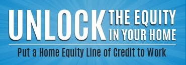 Put the Equity in Your Home to Work