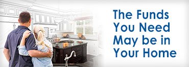 The Funds You Need May Be In Your Home