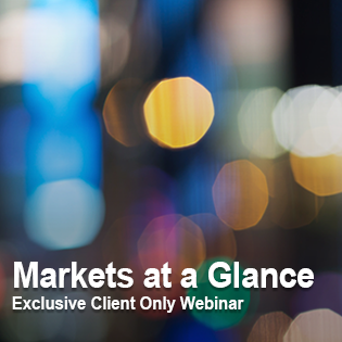 Markets at a Glance - Exclusive Client Only Webinar
