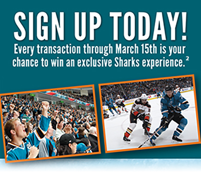 Sign Up Today! Every transaction through March 15 is your chance to win an exclusive sharks experience
