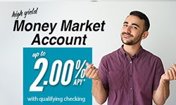 High yeild Money Market Account up to 2.00% APY* with qualifying checking