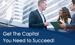 Get the Capital You Need to Succeed